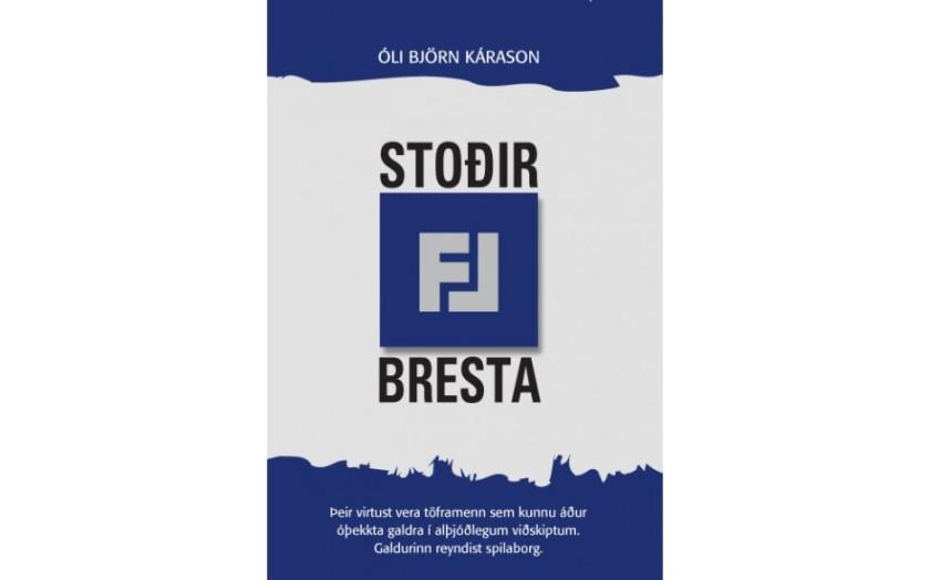 Stoðir FL bresta
